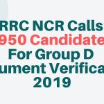 RRC NCR Calls 4950 Candidates For RRB Group D Document Verification 2019 Aglasem