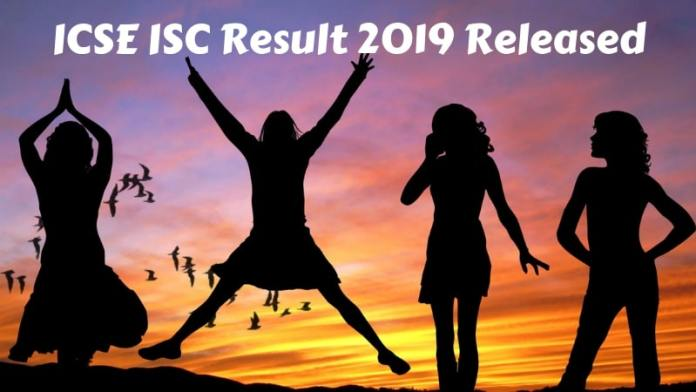 ICSE ISC Result 2019 Released