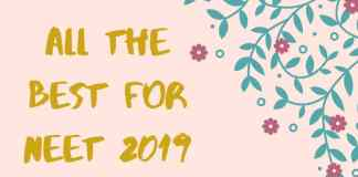 All the best for NEEt 2019