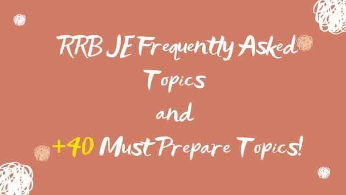 RRB JE Important Topics