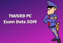 TNUSRB PC Exam Date 2019