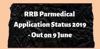 RRB Parmedical Application Status