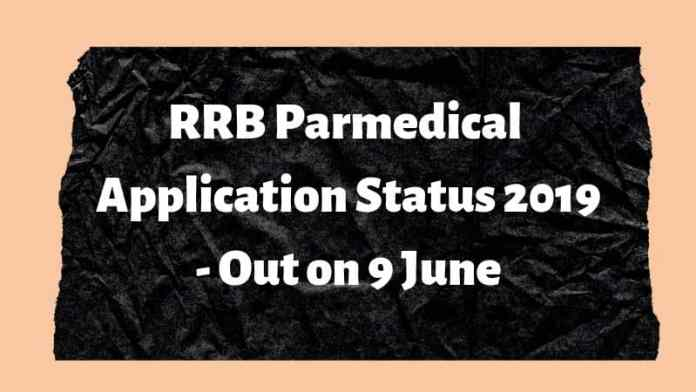 RRB Parmedical Application Status