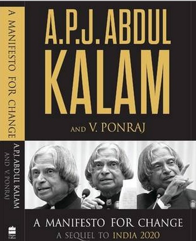 A Manifesto for Change, A Sequel to Vision 2020 by APJ Abdul Kalam