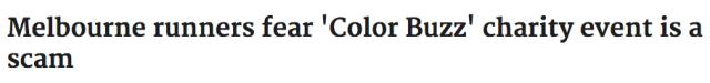 墨尔本Color Run竟然是一场大骗局!假借慈善之名卷走报名费就销声匿迹了!-澳洲唐人街