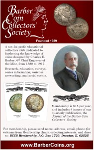 The Barber Coin Collectors' Society welcomes new members.