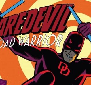 Daredevil Road Warrior Feature Image