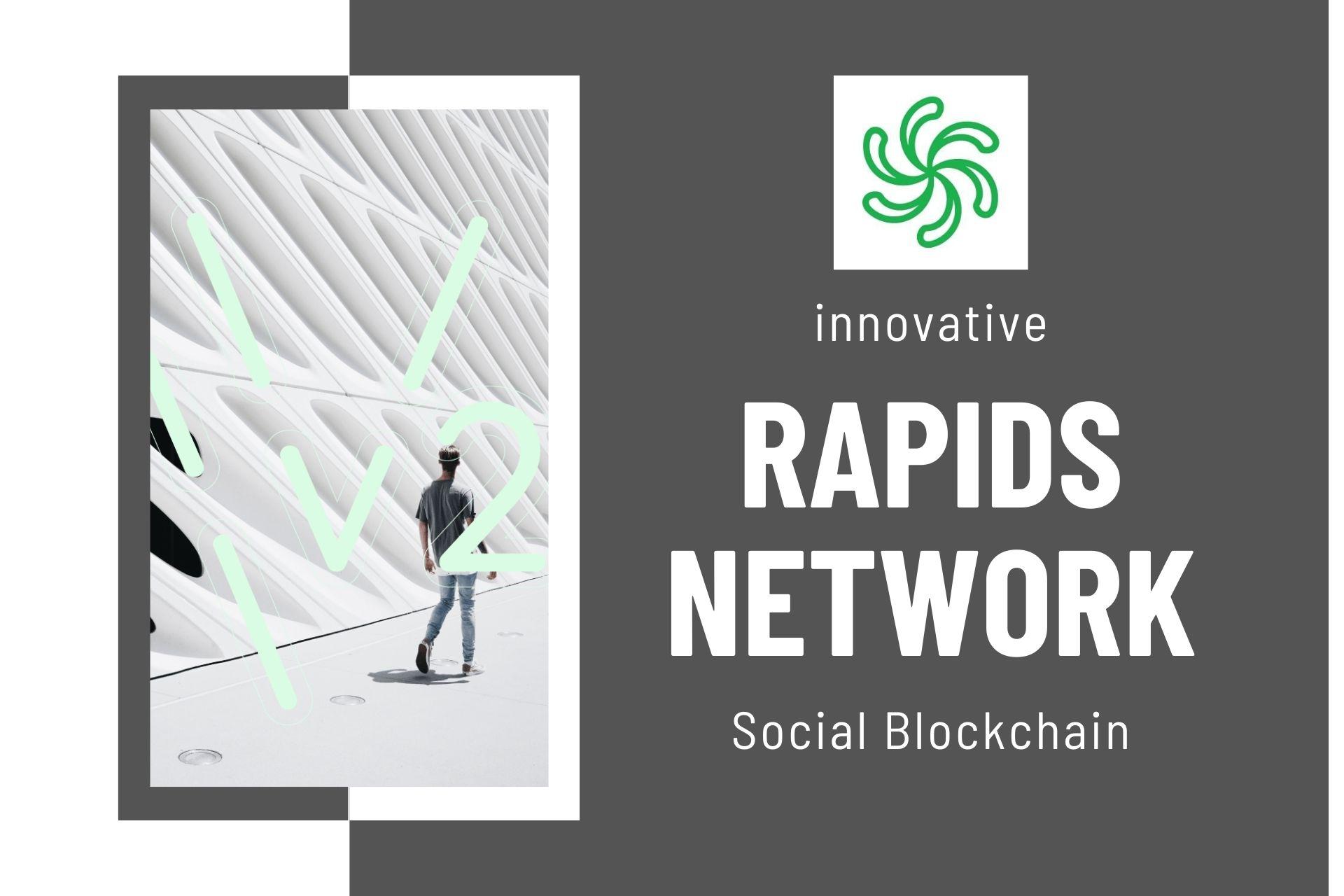Rapids – A Transformative Platform that Utilizes Social Media and Blockchain Technology