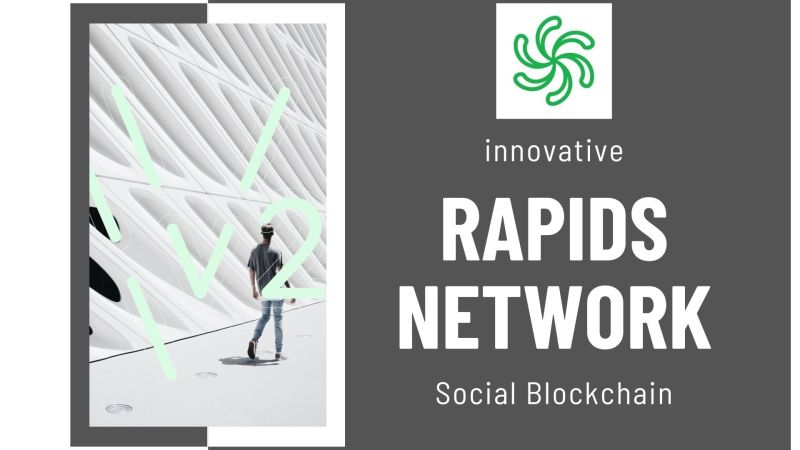 Rapids – A Transformative Platform that Utilizes Social Media and Blockchain Technology