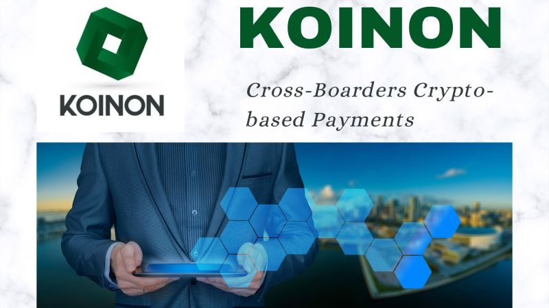 KOINON: Enabling Cross-Border Crypto-based Stable Payments for Unbanked, Enterprise, and Merchants