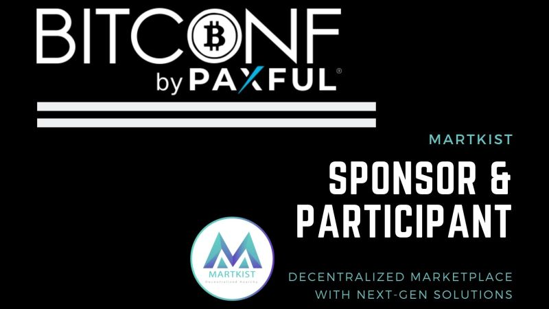 Martkist's Participation Efforts and Outreach has Been Successful at the BitconF's 8th Edition