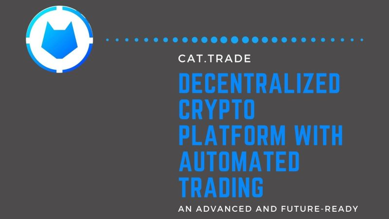 CATX | An Advanced and Future-Ready Decentralized Crypto Platform with Automated Trading