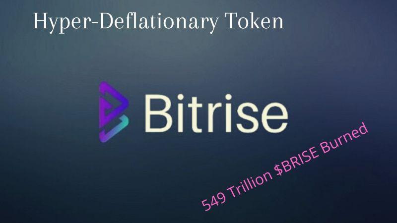 Bitrise | Hyper-Deflationary Token With 549 Trillion $BRISE already Burned