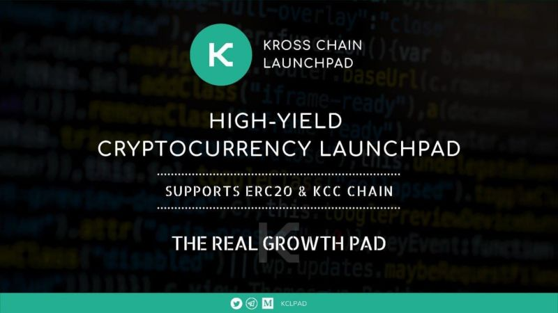 KCLPAD | High-Yield Cryptocurrency Launchpad with Better Terms, Functions, and Profits on KCC