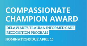 Compassionate Champion Award Nominations Open thru April 15
