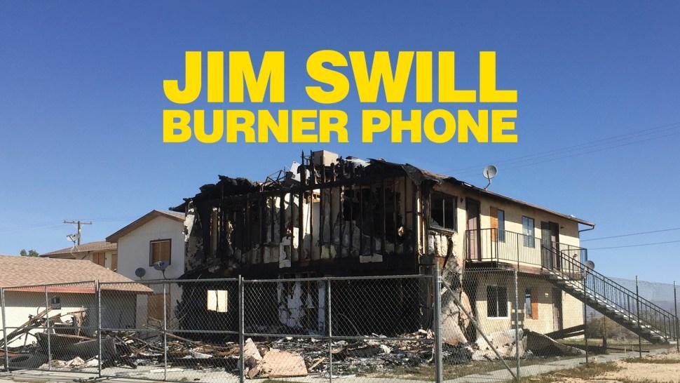 JIM SWILL - BURNER PHONE youtube thumbnail.jpg
