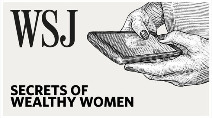 """Logo for the Wall Street Journal podcast """"Secrets of Wealthy Women,"""" hosted by Fordham alumna Veronica Dagher"""