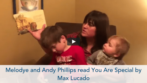 Melodye and Andy Phillips read You Are Special by Max Lucado?