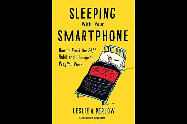 """I'm excited about embracing what technology has to offer while simultaneously recognizing that we have to control it,"" said Leslie A. Perlow, the Konosuke Matsushita Professor of Leadership at Harvard Business School, the author of ""Sleeping with Your Smartphone: How to Break the 24/7 Habit and Change the Way You Work."""