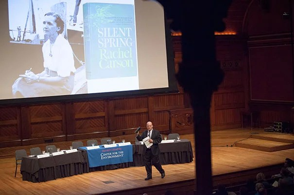 """This was a book, in some ways, that really changed at least the U.S. and perhaps even the world,"" said Daniel Schrag, director of the Harvard University Center for the Environment, who hosted ""Science and Advocacy: The Legacy of Silent Spring"" at Sanders Theatre."