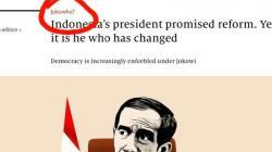 Media Asing Bongkar Kegagalan Jokowi, Penulisan `Jokowho` Jadi Sorotan