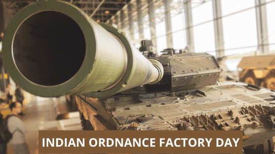 Indian Ordnance factory Day
