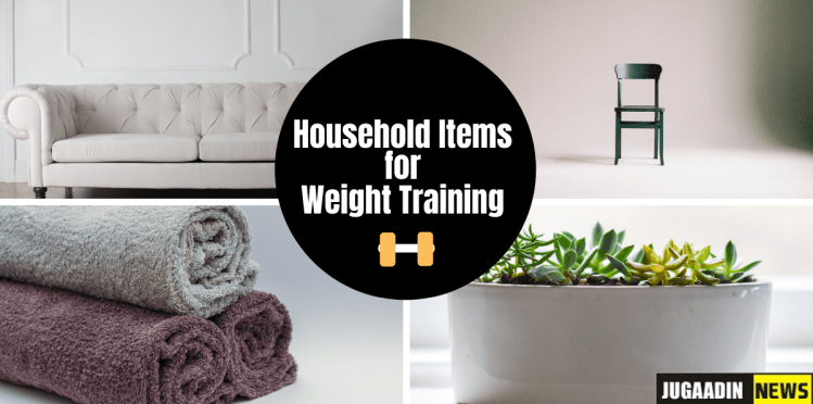 6 HOUSEHOLD ITEMS for weight training