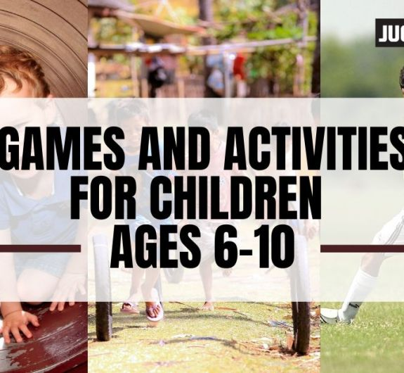 Games and Activities for Children ages 6 to 10