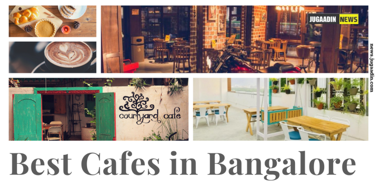 cafes in Banglore