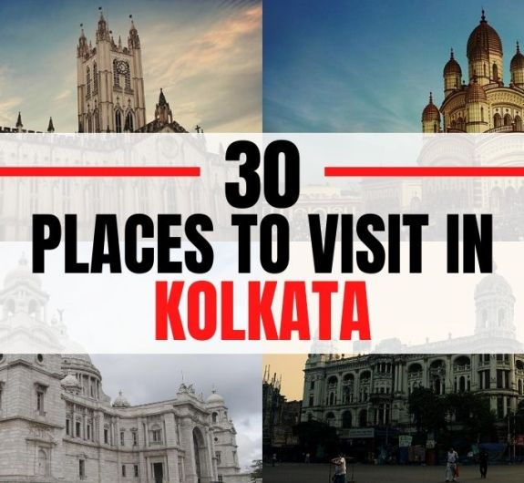 30 places to see in Kolkata