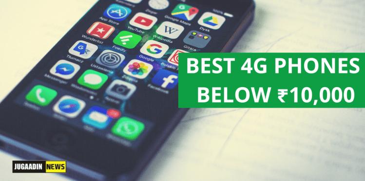 BEST 4G PHONES BELOW ₹10,000