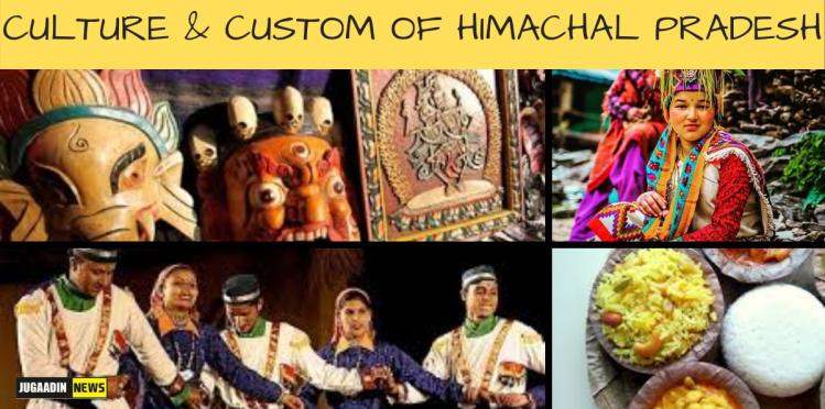 CULTURE OF HIMACHAL Pradesh