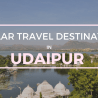 FAMOUS PLACES IN Udaipur