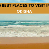 15-BEST-PLACES-TO-VISIT-IN-ODISHA