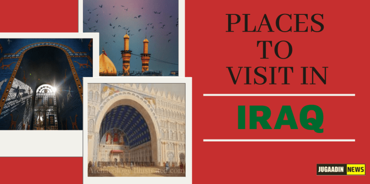 places to see in Iraq