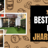 cafes to visit in Jharkhand