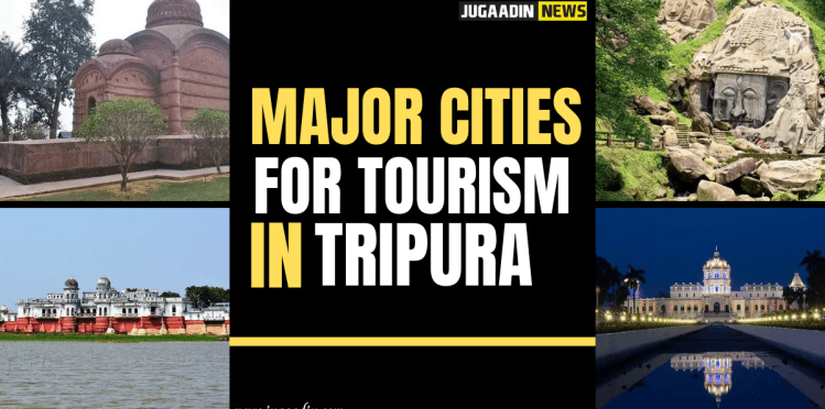 major cities for tourism in Tripura