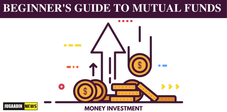 Beginner's Guide to Mutual funds
