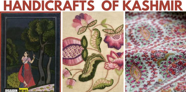 Handicrafts of Kashmir