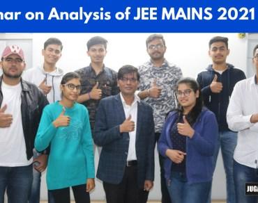 Seminar on Analysis of JEE MAINS 2021 Feb Exam