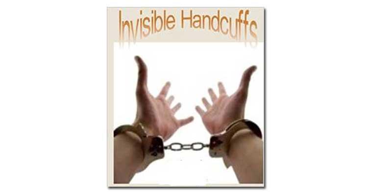 Invisible Handcuffs