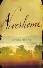 Laird Hunt Neverhome