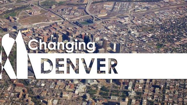 Changing Denver