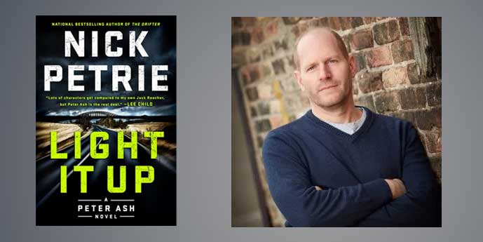 "Booktalk: Nick Petrie's ""Light It Up"""