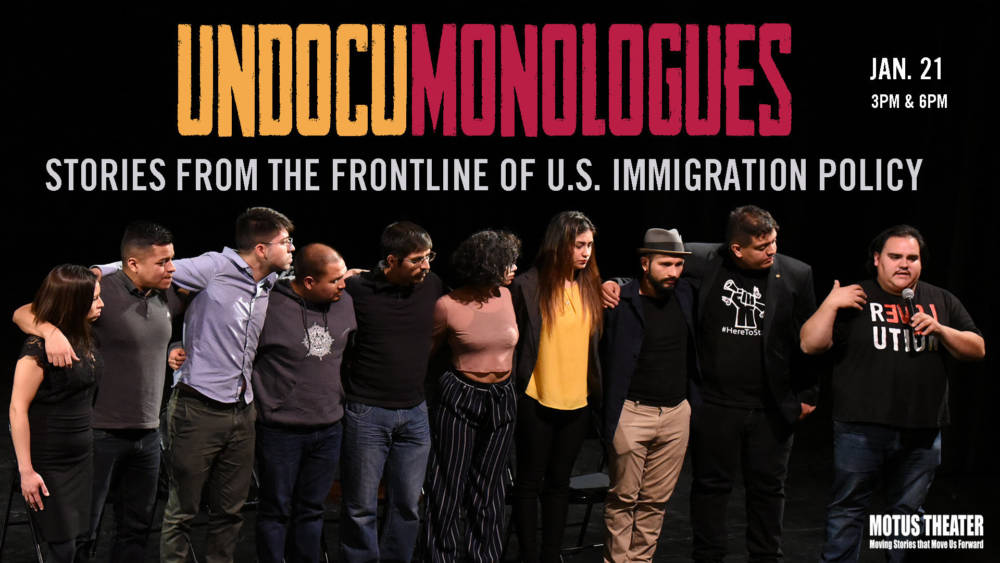 UndocMonologues - Elevating the Voices of Undocumented Immigrants