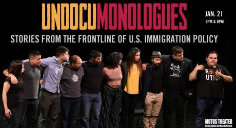 UndocMonologues – Elevating the Voices of Undocumented Immigrants