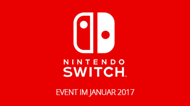 Nintendo Switch Event im Januar 2017!