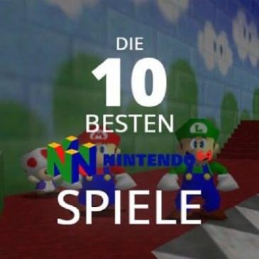 Die 10 besten N64 Spiele aller Zeiten