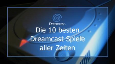 besten Dreamcast Spiele