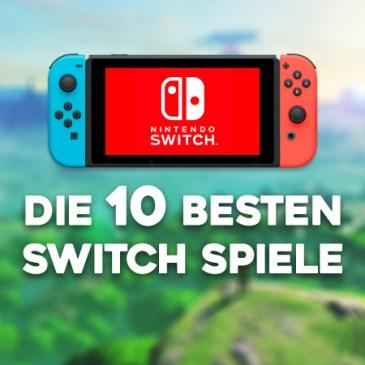 Die 10 besten Nintendo Switch Spiele